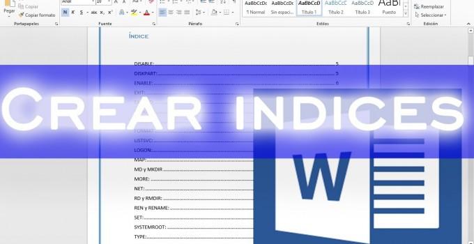 Aprendé a hacer índices en Word de la mejor manera