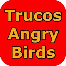 trucos para Angry Birds